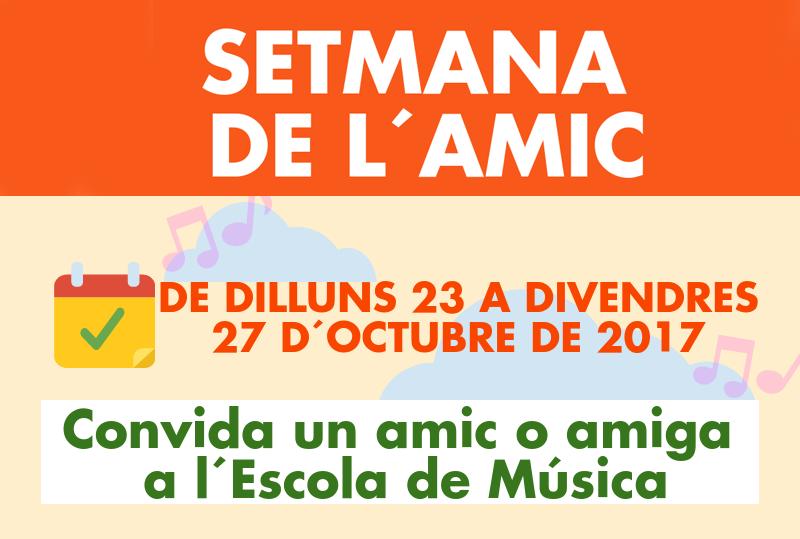 SETMANA DE L'AMIC 23-27 d'octubre