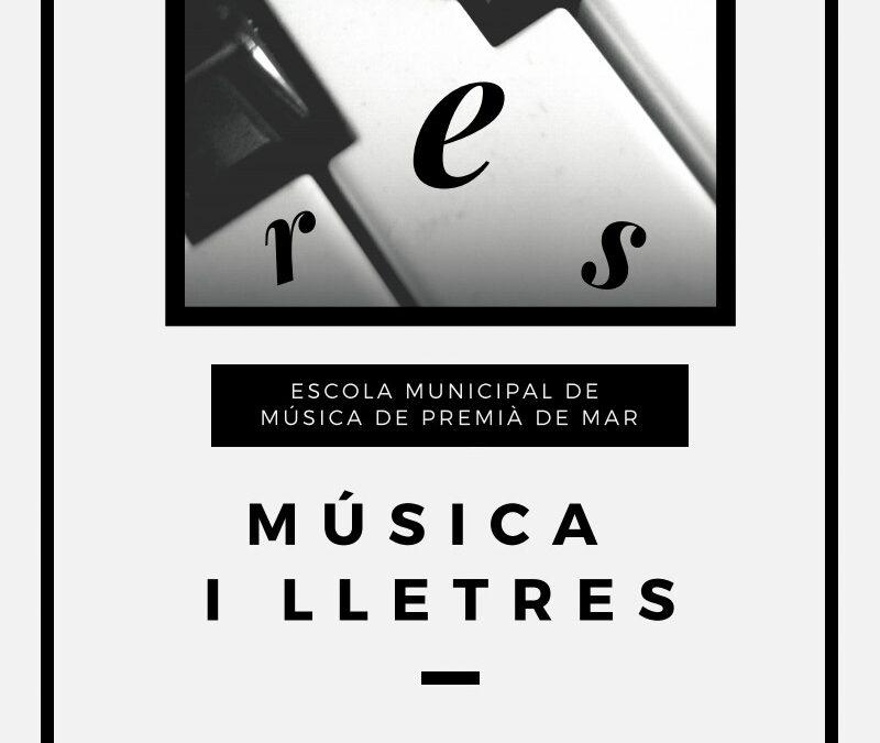 Música i Lletres. 6 de febrer.