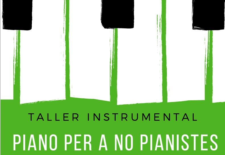 Taller instrumental: Piano per a no pianistes